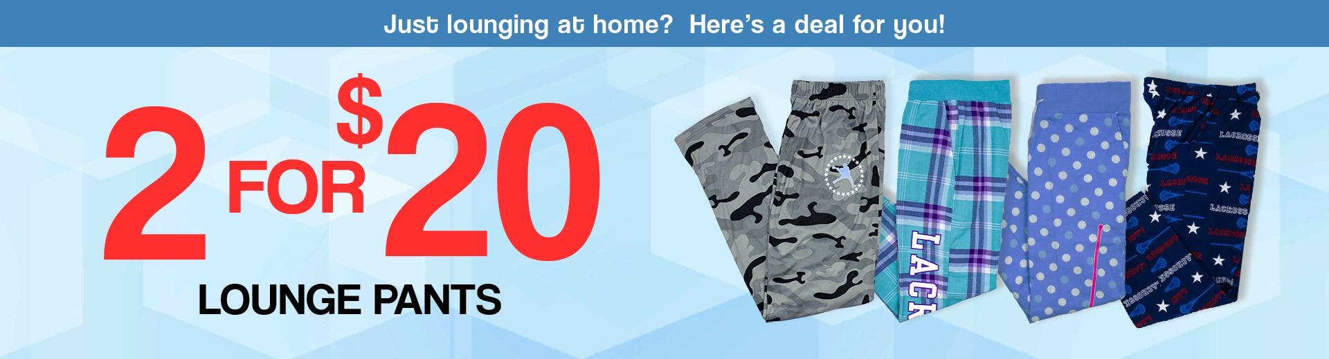 2 For $20 Lounge Pants - DESKTOP
