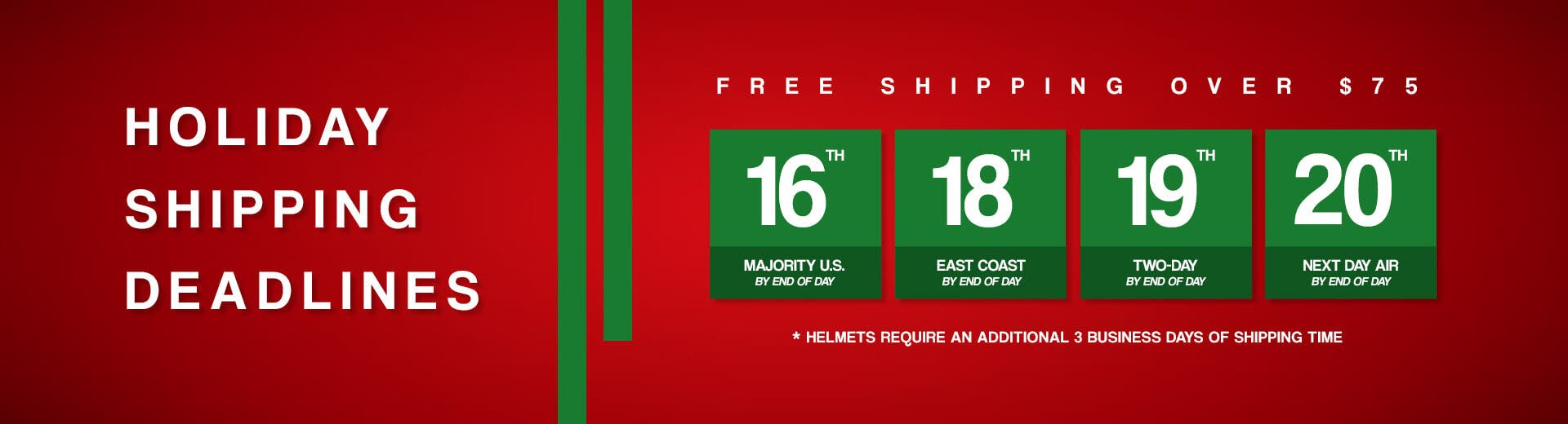 Holiday Shipping Deadline - DESKTOP