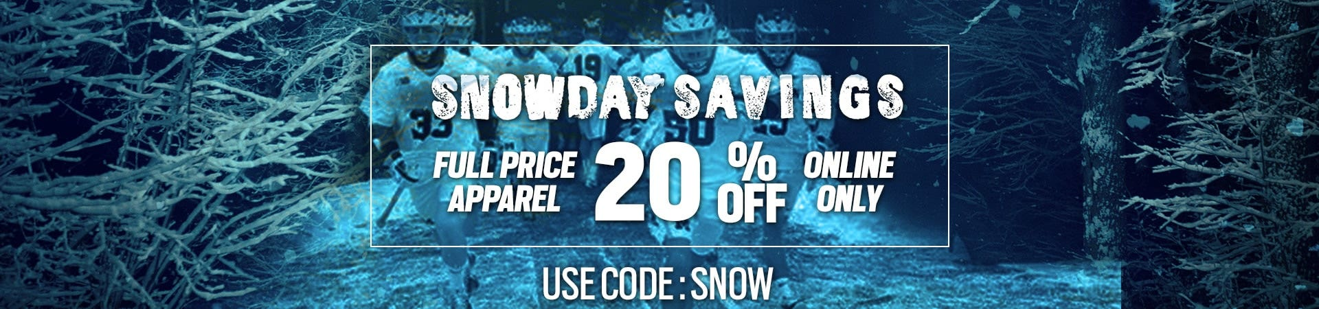 TODAY ONLY: SNOW DAY SAVINGS